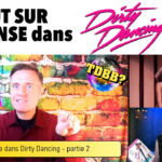 La danse dans dirty dancing p2