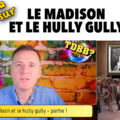 Le madison et le hully gully p1