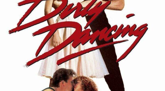 [Vidéo] Films de danse #1 :<br> Dirty Dancing