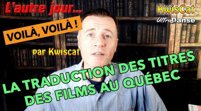 [Vidéo] Traduction des titres des films de danse au Québec